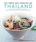 Food & Cooking of Thailand The Authentic Taste of South East Asia 150 Exotic Recipes Shown in 250 Stunning Photographs