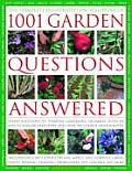 The Comp Illustrated Encyclopedia of 1001 Garden Questions Answered: Expert Solutions to Everyday Gardening Dilemmas, with an Easy-To-Follow Directory
