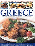 The Illustrated Food and Cooking of Greece: Ingredients, Techniques