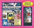 The Complete Practical Guide to Scrapbooking [With Decorations/Fabric Embellishments/Borders and Ribbon]