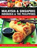 The Food and Cooking of Malaysia, Singapore, Indonesia & the Philippines