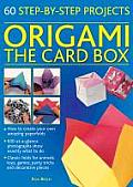 Origami: The Card Box: 60 Step-By-Step Projects