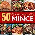 50 Great Ways with Hamburger: Making the Most of Ground Meat in 50 Fantastic Recipes and 300 Photographs