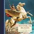 Mythical Beasts: An Anthology of Verse and Prose