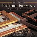 New Crafts: Picture Framing: 20 Inspirational Projects Shown Step by Step (New Crafts)