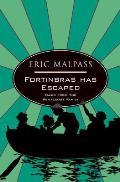 Fortinbras Has Escaped