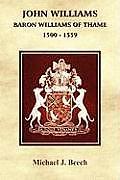 John Williams Baron Williams of Thame 1500 - 1559