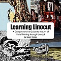 Learning Linocut - A Comprehensive Guide to the Art of Relief Printing Through Linocut Cover