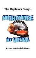 The Captain's Story... Nightmare in Vienna