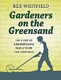 Gardeners on the Greensand