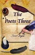 The Poets Three