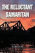 The Reluctant Samaritan