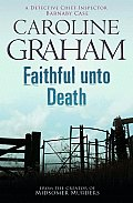Faithful Unto Death. Caroline Graham