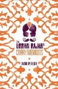 The Urban Rajah's Curry Memoirs