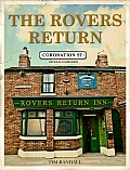 Coronation Street: The Rovers Return Story