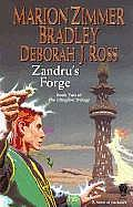 Clingfire Trilogy #02: Zandru's Forge by Marion Zimmer Bradley and Deborah J. Ross