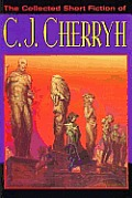 Collected Short Fiction Of C J Cherryh