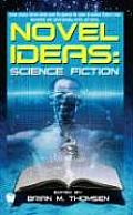 Novel Ideas-Science Fiction by Brian M Thomsen