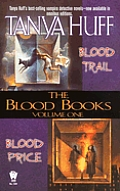 Blood Books: Volume 1: Blood Price; Blood Trail by Tanya Huff
