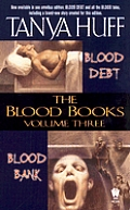 Blood Books #03: Blood Debt Blood Bank by Tanya Huff