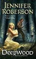 Karavans #02: Deepwood by Jennifer Roberson