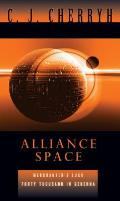 Alliance Space: Merchanter's Luck/40,000 In Gehenna by C. J. Cherryh