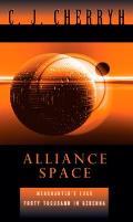 Alliance Space: Merchanter's Luck/40,000 In Gehenna by C. J. Cherryh
