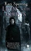 Living With Ghosts Book 1 - Signed Edition