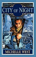 City Of Night (House Wars Novel) by Michelle West