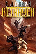 Betrayer (Foreigner Novels) by C J Cherryh