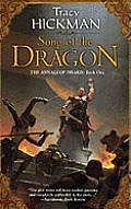 Annals Of Drakis #01: Song Of The Dragon by Tracy Hickman