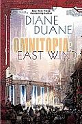 Omnitopia #2: Omniatopia: East Wind