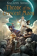 Throne of the Crescent Moon (Crescent Moon Kingdoms #1) Cover