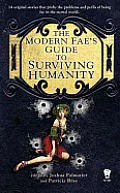 Modern Faes Guide to Surviving Humanity