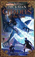 Annals Of Drakis #02: Citadels Of The Lost by Tracy Hickman