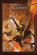 Annals Of Drakis #3: Blood Of The Emperor: The Annals Of Drakis: Book Three by Tracy Hickman