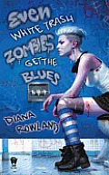 Even White Trash Zombies Get the Blues Book 2