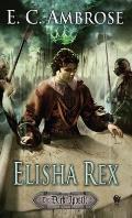Dark Apostle #3: Elisha Rex: Book Three of the Dark Apostle