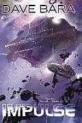 Impulse Lightship Chronicles Book One