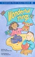 Wonderful Things (Compass Point Early Reader)