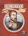 de Soto: Hernando de Soto Explores the Southeast (Exploring the World)