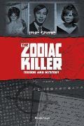 The Zodiac Killer: Terror and Mystery (True Crime)