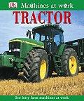 Tractor (DK Machines at Work)