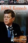 Dk Biography John F Kennedy