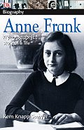 Anne Frank A Photographic Story of a Life DK Biography