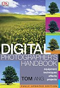 Digital Photographers Handbook Revised Edition