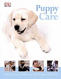 Puppy Care (Guides for Young Pet Owners)