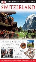 Switzerland (DK Eyewitness Travel Guides)
