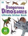Ultimate Dangerous Dinosaurs Sticker Book