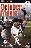 October Magic All The Best World Series
